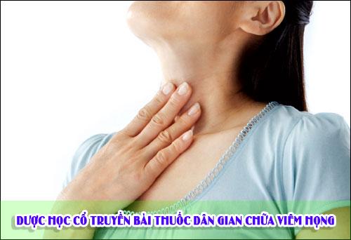 Dược học cổ truyền bài thuốc dân gian chữa viêm họng