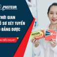 Hồ sơ đăng ký xét tuyển Cao đẳng Dược Pasteur TP HCM năm 2018